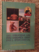 ❤️150th Birthday of Margaret Steiff & The First Steiff Festival Collector Book❤️