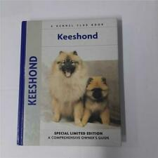 Keeshond A Comprehensive Owner's Guide