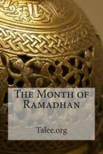 The Month of Ramadhan by Talee.org (2014, Paperback)