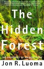 The Hidden Forest: The Biography of an Ecosystem