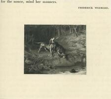ANTIQUE HUNTING HOUND DOGS SCENT SNIFFING STREAM RIVER TREES FOUND OLD ART PRINT