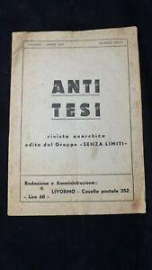 Antitesi Numero Unico Gruppo Senza Limiti Livorno  1953  anarchia