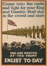 COME INTO THE RANKS AND FIGHT FOR YOUR KING British WW1 Propaganda Poster