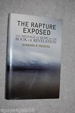 The Rapture Exposed : The Message of Hope in the Book of Revelation by Barbar...