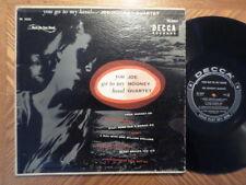 """DECCA 10"""" 33 LP RECORD DL 5555/JOE MOONEY QUARTET/YOU GO TO MY HEAD/ EX DG VINYL"""