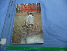 Bowhunting Rutting Whitetails by Gene Wensel 1st edition!!!