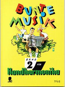 diat.(diatonische) Handharmonika Noten : Bunte Musik Band 2 leMittel bis mittel