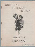 CURRENT SCIENCE FICTION #35 sf fanzine RICHARD BERGERON Bill Benulis stf 1952