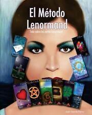 El M�todo Lenormand : Todo Sobre Las Cartas Lenormand by Juan Ferrer (2013,...