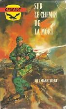 HERMAN SIEBEL SUR LE CHEMIN DE LA MORT  COLL. GERFAUT 377