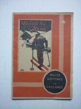 BELLES HISTOIRE DE VAILLANCE  NUM 4  / JUSQU AU SANG   / TINTIN