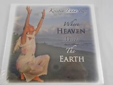 Where Heaven Meets the Earth Kristin Luna Ray CD Sealed