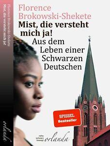 Mist, die versteht mich ja - Florence Brokowski-Shekete (Buch / Deutsch) 2020