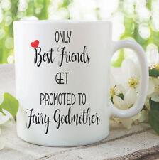 Only Best Friends Get Promoted To Fairy Godmother Mug Surprise Gift WSDMUG1093