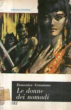 D47 Le donne dei nomadi Grassiano SEI 1963
