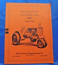 Vintage Original Allischalmers Operation Directions For Uc Tractor
