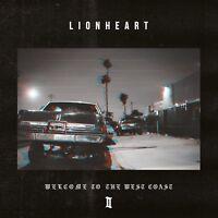 LIONHEART - WELCOME TO THE WEST COAST   CD NEU