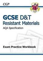 GCSE D&T Resistant Materials AQA Exam Practice Workbook (A*-G Course) by CGP Boo