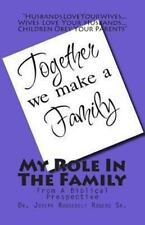 My Role in the Family : From a Biblical Perspective by Joseph R. Rogers...