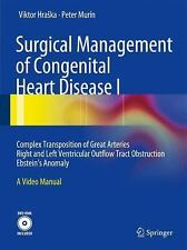 Surgical Management of Congenital Heart Disease : Complex Transposition of...