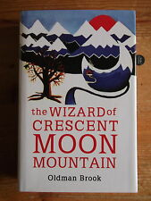 The Wizard of Crescent Moon Mountain Oldman Brook 1st/1st. Signed Dated Located