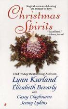 Christmas Spirits by Lynn Kurland, Elizabeth Bevarly, Casey Claybourne and Jenn…