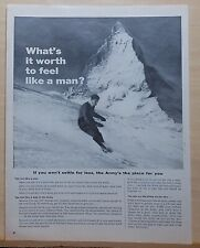 1962 magazine ad for U.S. Army - What's it worth to feel like a man? skier