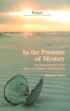 In the Presence of Mystery: An Introduction to the