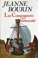 Les compagnons d'eternite.Jeanne BOURIN.France Loisirs B010