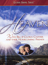 Heaven With Bill & Gloria Gaither and Their Homecoming Friends
