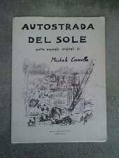 originali di MICHELE CASCELLA AUTOSTRADA DEL SOLE livre gravures estampes