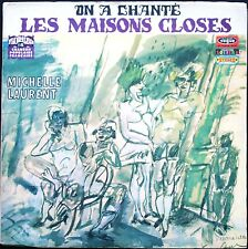 MICHELLE LAURENT ON A CHANTE LES MAISONS CLOSES GEN PAUL RARE 33T LP BIEM VOGUE
