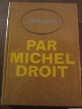 Michel Droit: L'orient perdu/ Le Cercle du Nouveau Livre
