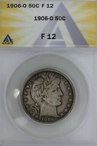 1906-O  .50 ANACS   F 12   Barber Half Dollar, Liberty Head Half, 50 Cents