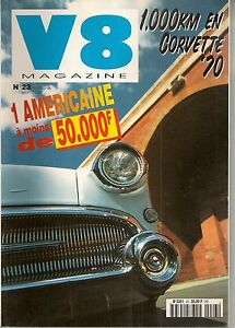 V8 MAGAZINE 23 FORD MUSTANG GT 69 CADILLAC 54 WILDCAT 68 FAIRLANE SKYLINER 58