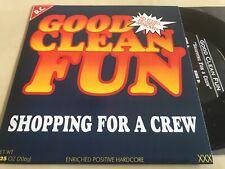 Good Clean Fun 7Inch Shopping For A Crew - Hardcore HC SXE XXX Straight Edge