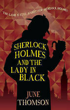 Sherlock Holmes and the Lady in Black by June Thomson (Paperback) New Book