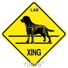Labrador Retriever Black Dog Crossing Xing Sign New Lab Made in USA