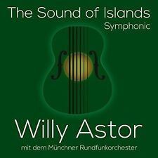 Willy Astor the sound of Islands: symphonic CD NUOVO