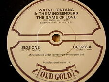 "WAYNE FONTANA - THE GAME OF LOVE / A GROOVY KIND OF LOVE   7"" OLD GOLD VINYL"