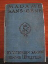 Madame Sans Gene - Historical Romance  by Victorien Sardou - 1895 Hardcover
