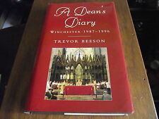 a deans diary :winchester 1987-1996 . trevor beeson .signed copy !