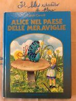 Alice nel paese delle meraviglie Mondadori La rosa d'oro 1983 Ill.Jenny Thorne