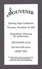 """Judy Kaye """"SOUVENIR"""" stars as FLORENCE FOSTER JENKINS 2005 Opening Party Ticket"""