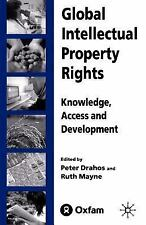 Global Intellectual Property Rights : Knowledge, Access and Development by...