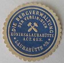 Bergverwaltung Vereinigten Königs & Laurahütte ACT.GES GERMANY LETTER SEAL (7371