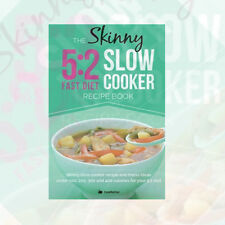 The Skinny 5:2 Slow Cooker Recipe Book Skinny Slow Cooker Recipe By Cooknation