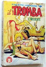 FUMETTO EROTICO EDIFUMETTO SUPER IL TROMBA N.22 1982
