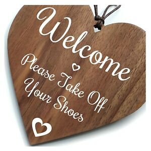 Welcome Please Take Off Your Shoes Home Sign Plaque Family Home Wooden Heart