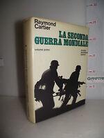 LIBRO Raymond Cartier LA SECONDA GUERRA MONDIALE Volume primo 2^ed.1969☺